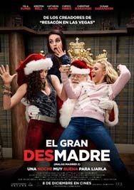 EL GRAN DESMADRE ( MALAS MADRES 2)