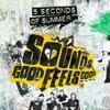 5 seconds of summer: Sounds good feels good - portada reducida
