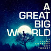 A great big world: Is there anybody out there? - portada reducida