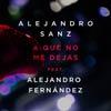 Alejandro Sanz: A que no me dejas - portada reducida