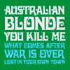 Australian Blonde: You kill me - portada reducida
