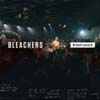 Bleachers: I miss those days (MTV Unplugged) - portada reducida