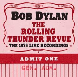 Bob Dylan: The Rolling Thunder Revue: The 1975 live recordings - portada mediana