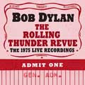 Bob Dylan: The Rolling Thunder Revue: The 1975 live recordings - portada reducida
