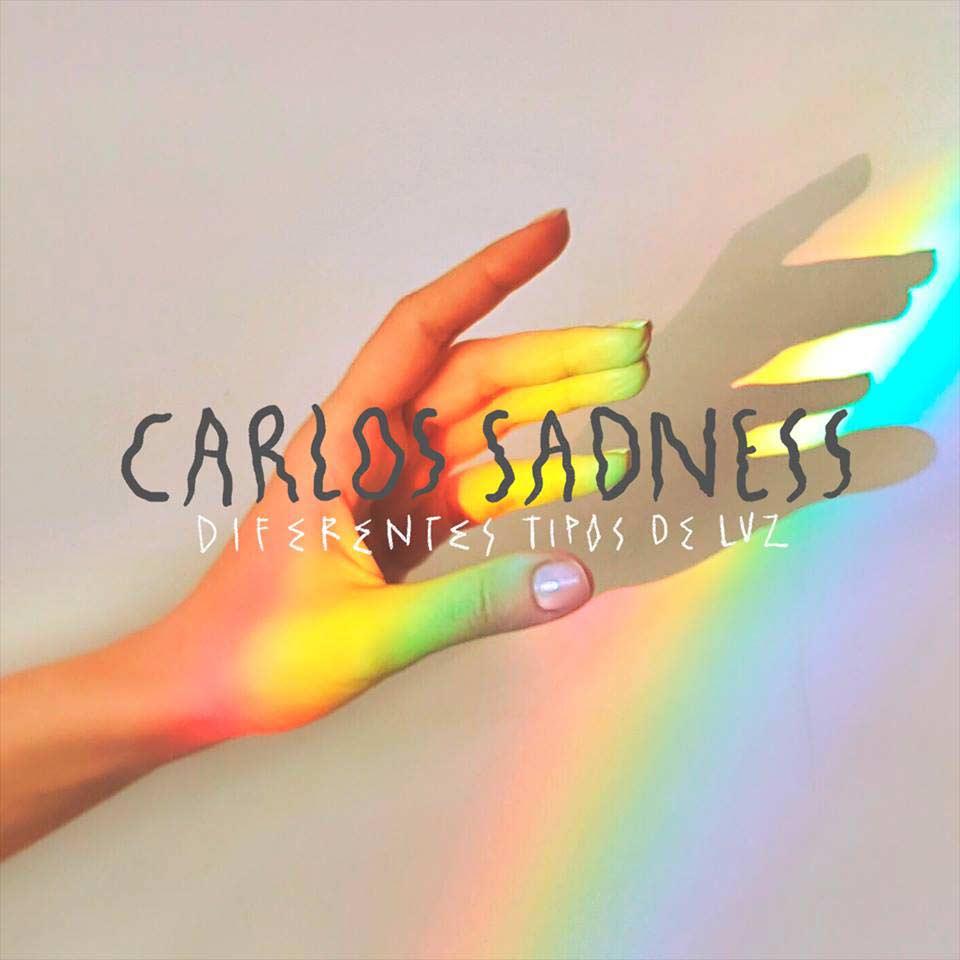 Carlos Sadness: Diferentes tipos de luz - portada