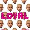 Chris Brown con Lil Wayne: Loyal - portada reducida