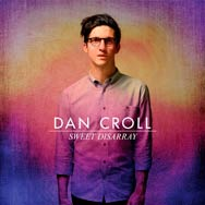 Dan Croll: Sweet disarray - portada mediana