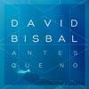 David Bisbal: Antes que no - portada reducida