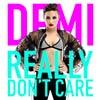 Demi Lovato: Really don't care - portada reducida