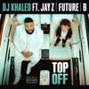 DJ Khaled: Top off - portada reducida