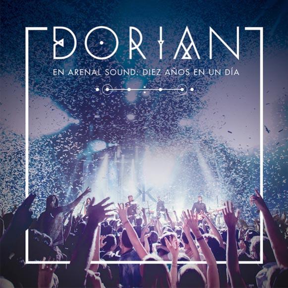 Dorian En Arenal Sound Diez años en un día - la portada del disco