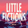 Elbow: Little fictions - portada reducida