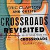 Eric Clapton: Crossroads Revisited - portada reducida