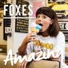 Foxes: Amazing - portada reducida