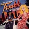 Iggy Azalea: Trouble - portada reducida