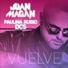 Juan Magan: Vuelve - portada reducida