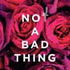 Justin Timberlake: Not a bad thing - portada reducida