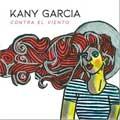 Kany Garcia: Contra el viento - portada reducida