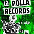 La Polla Records: Levántate y muere - portada reducida