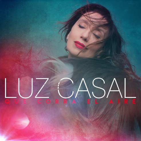 Luz Casal: Que corra el aire - portada