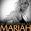 Mariah Carey: The art of letting go - portada reducida