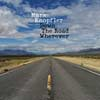 Mark Knopfler: Down the road wherever - portada reducida