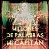 Mi Capitán: Millones de palabras - portada reducida