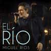 Miguel Ríos: El río - portada reducida