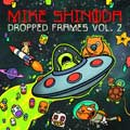 Mike Shinoda: Dropped frames, Vol. 2 - portada reducida