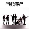 Miranda!: Nadie como t� - portada reducida