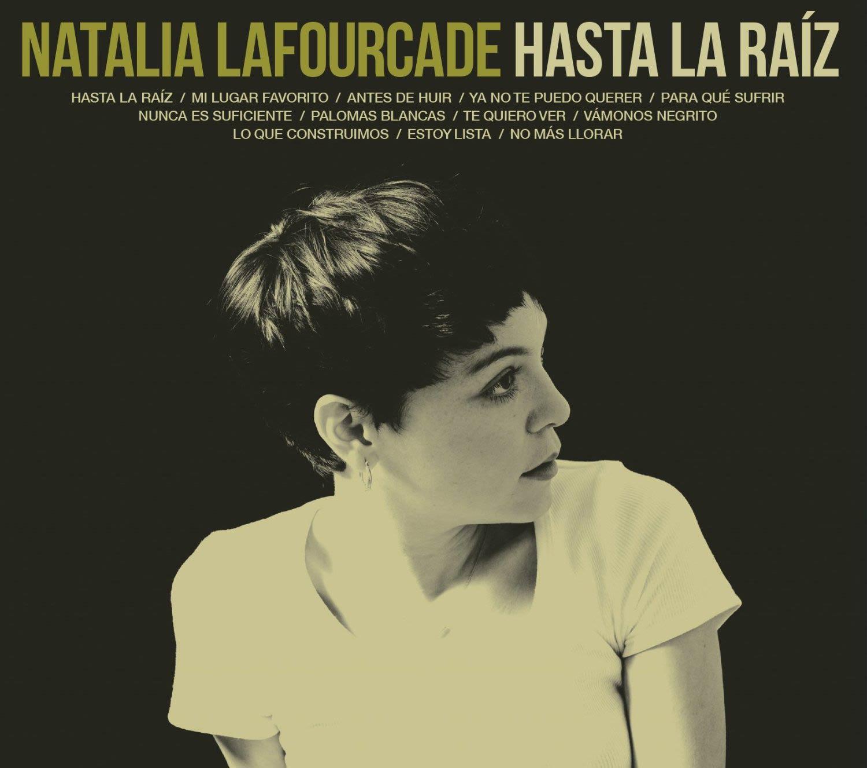 http://www.lahiguera.net/musicalia/artistas/natalia_lafourcade/disco/6582/natalia_lafourcade_hasta_la_raiz-portada.jpg