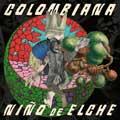 Niño de Elche: Colombiana - portada reducida