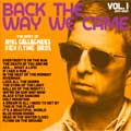 Noel Gallagher: Back the way we came Vol. 1 2011 - 2021 - portada reducida