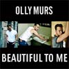Olly Murs: Beautiful to me - portada reducida