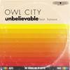 Owl city con Hanson: Unbelievable - portada reducida