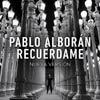 Pablo Alborán: Recuérdame - portada reducida