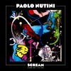 Paolo Nutini: Scream (Funk my life up) - portada reducida