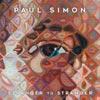 Paul Simon: Stranger to stranger - portada reducida