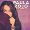Paula Rojo: Creer para ver - portada reducida