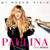 Paulina Rubio: Mi nuevo vicio - portada reducida