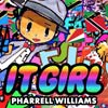 Pharrell Williams: It girl - portada reducida