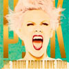 Pink: The truth about love tour: Live from Melbourne - portada reducida