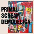 Primal Scream: Demodelica - portada reducida