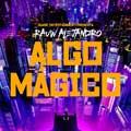 Rauw Alejandro: Algo mágico - portada reducida
