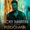 Ricky Martin: Perdóname - portada reducida