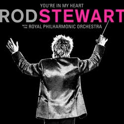 Rod Stewart: You're in my heart - with the Royal Philharmonic Orchestra - portada mediana