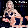 Shakira con Rihanna: Can't remember to forget you