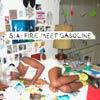 Sia: Fire meet gasoline - portada reducida