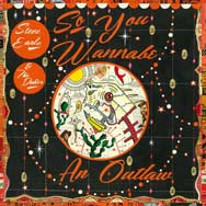 Steve Earle: So you wannabe an outlaw - portada mediana