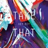 Take that: Hey boy - portada reducida